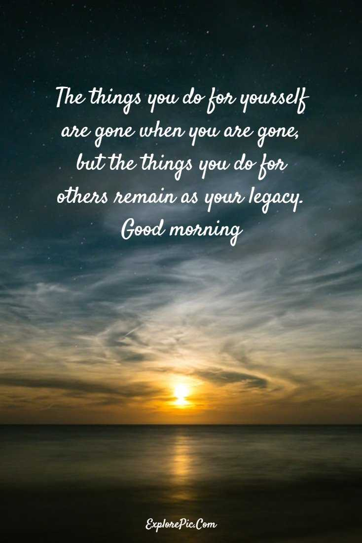 100 Beautiful Good Morning Quotes Sayings About Life 8