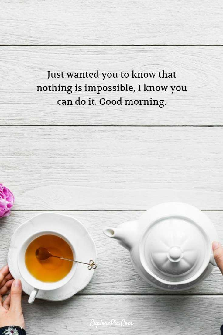 55 Beautiful Good Morning Quotes Sayings About Life 4