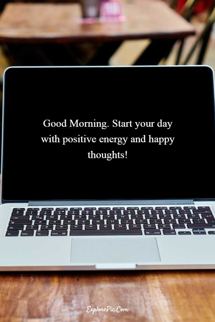 55 Beautiful Good Morning Quotes Sayings About Life 6