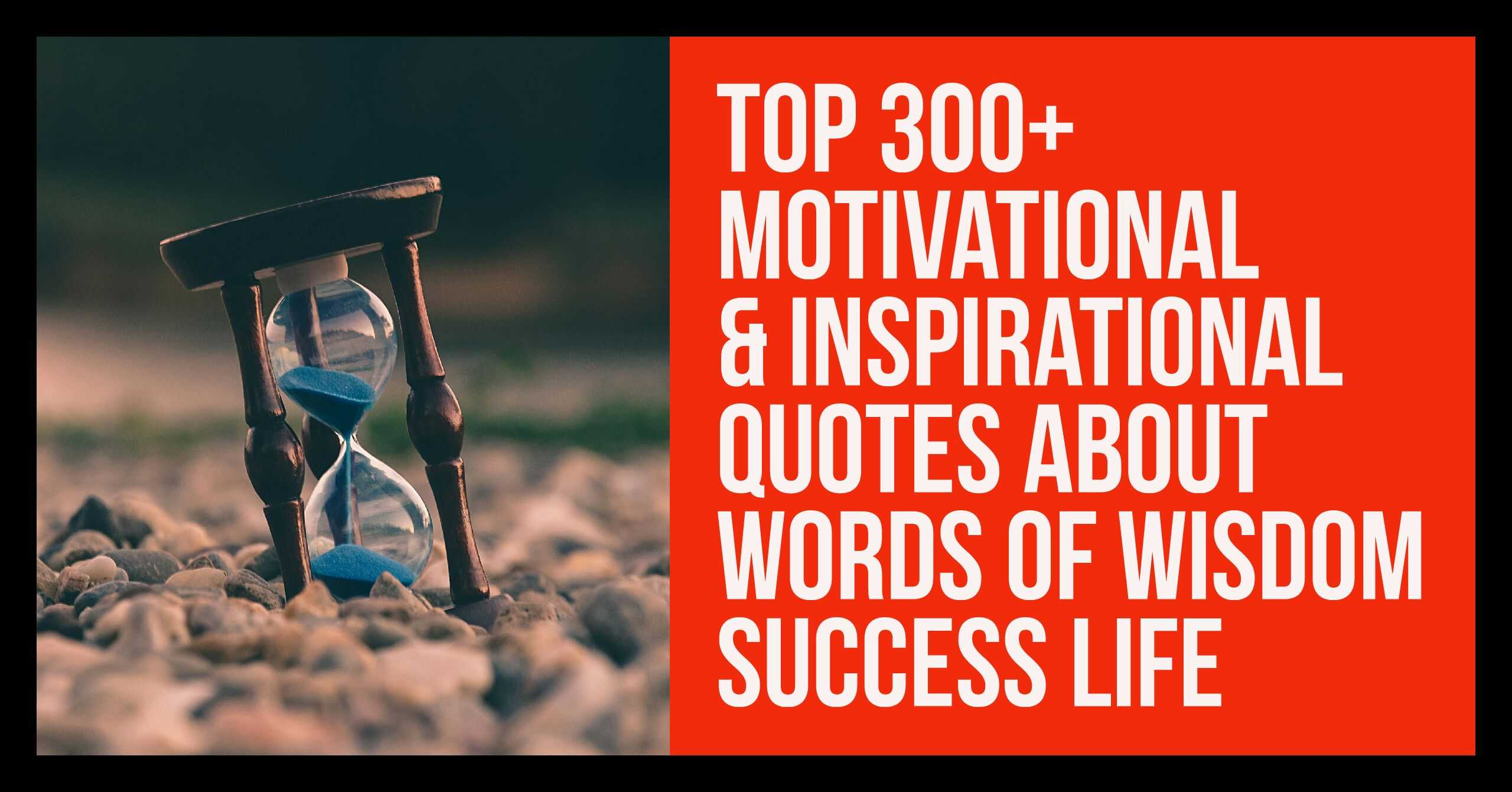 Motivational Inspirational Quotes About Words Of Wisdom