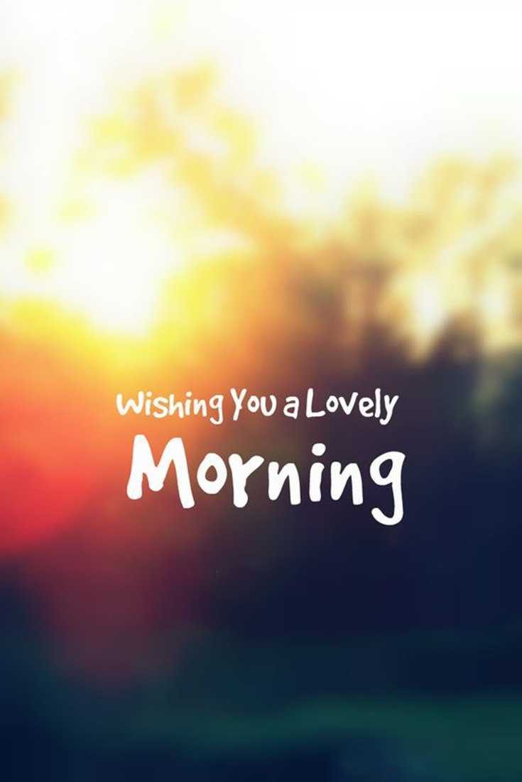 10 Good Morning Quotes and Wishes with Beautiful Images 009