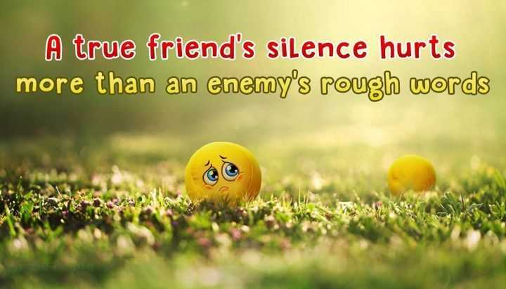 Best Friends Quotes A True Friends Silence hurts