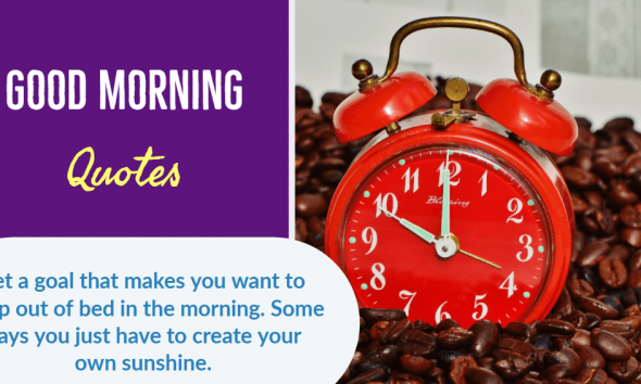 35 Best Good Morning Quotes Wishes Messages Greetings images