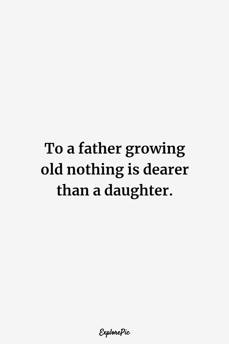 father to daughter quotes and sayings