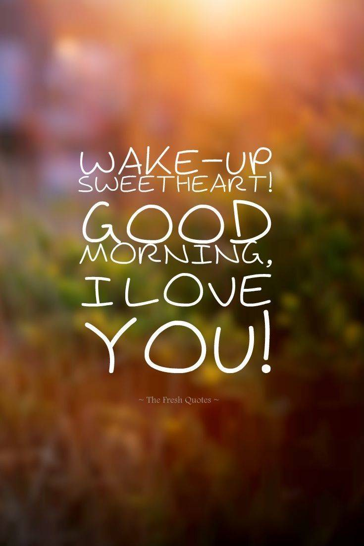28 Best Good Morning Quotes for Her Morning Love Text Messages 25