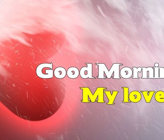 Good Morning Quotes for Love Images Romantic Wishes