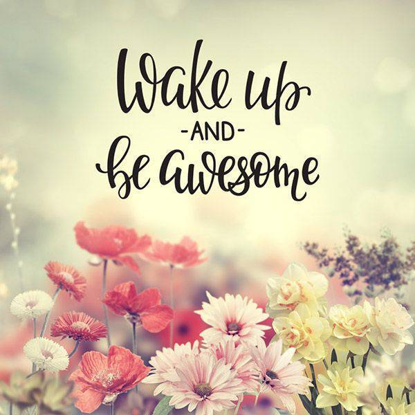 45 Motivational Morning Messages - Good Morning ideas | motivational morning quotes, awesome good morning quotes, happy good