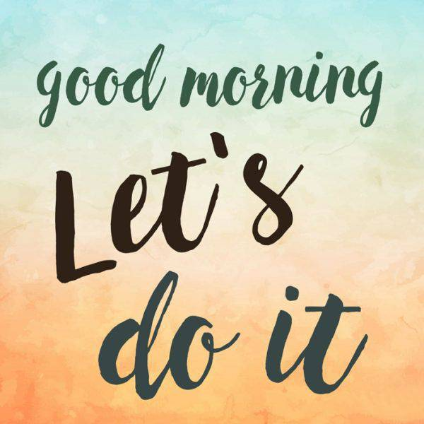 45 Motivational Morning Messages - Good Morning ideas | morning beautiful quotes, english morning quotes, morning joy quotes