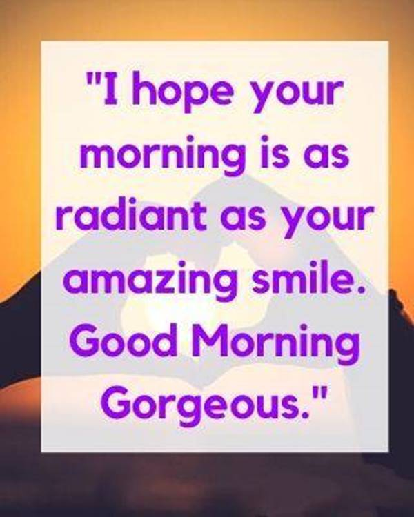 60 Romantic Good Morning Messages for Her | good morning with lots of love, good morning sweetheart quotes for her, good morning babe text