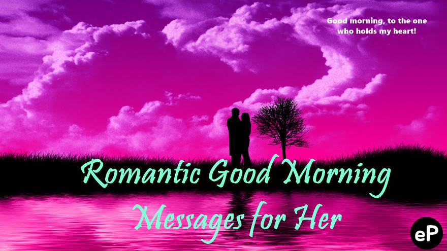 Romantic Good Morning Messages for Her