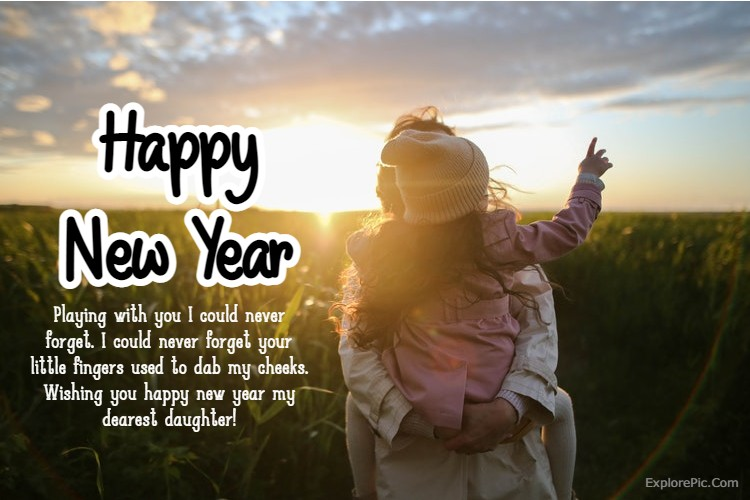140 Happy New Year Wishes For Daughter New Year 2022 Messages and Quotes for Daughters | new year sayings, new years messages, new year greetings