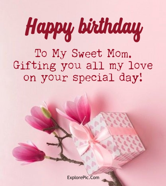 sweet birthday messages for your mom