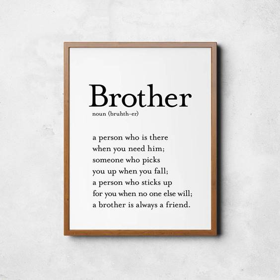 145 Brother Quotes for 2022 Happy Quotes About Brothers 1