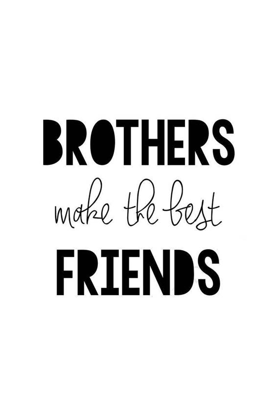 145 Brother Quotes for 2022 Happy Quotes About Brothers 4