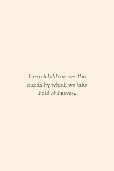 45 Awesome Grandparents Quotes About Life (14)