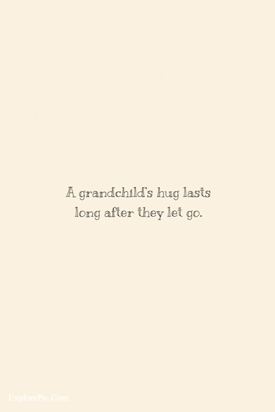 45 Awesome Grandparents Quotes About Life (15)