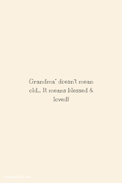 45 Awesome Grandparents Quotes About Life (22)