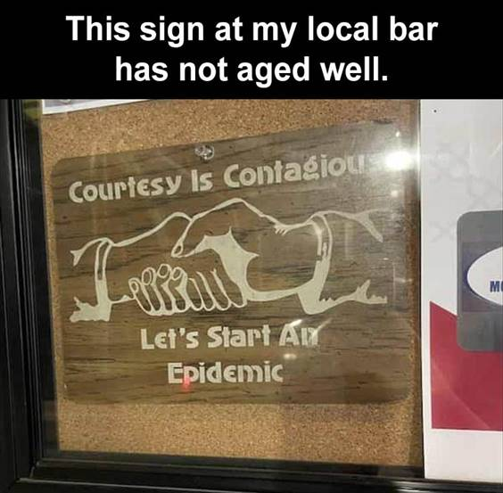 """Top 50 Funniest Memes Of The Week funniest hood memes """"This sign at my local bar has not aged well."""""""