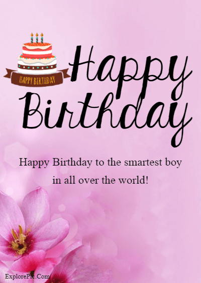 60 Birthday Wishes for Boys – Happy Birthday Boys (8)