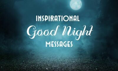 Unforgettable inspirational good night messages and quotes