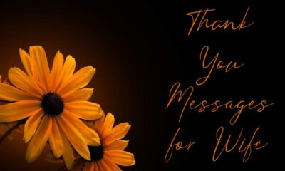 Best Thank You Messages for Wife Be Thankful Quotes about Appreciation