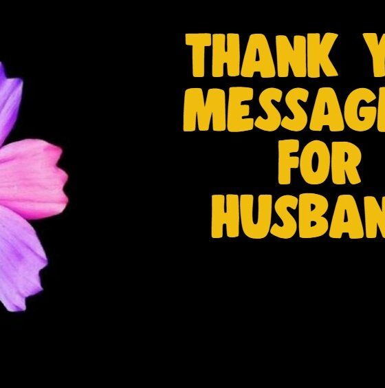 Heartfelt Thank You Messages For Husband – Romantic Deep Quotes