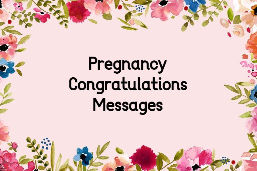 Congratulations On Pregnancy Messages Pregnancy Wishes Texts and Notes