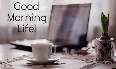 Beautiful Good Morning Life Images And Inspirational Quotes About Life