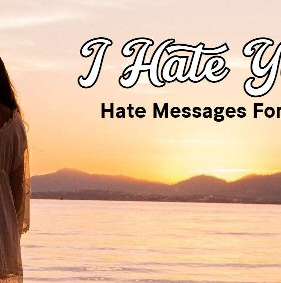 Inspirational Hate You Messages For Ex Breakup Quotes For Lover